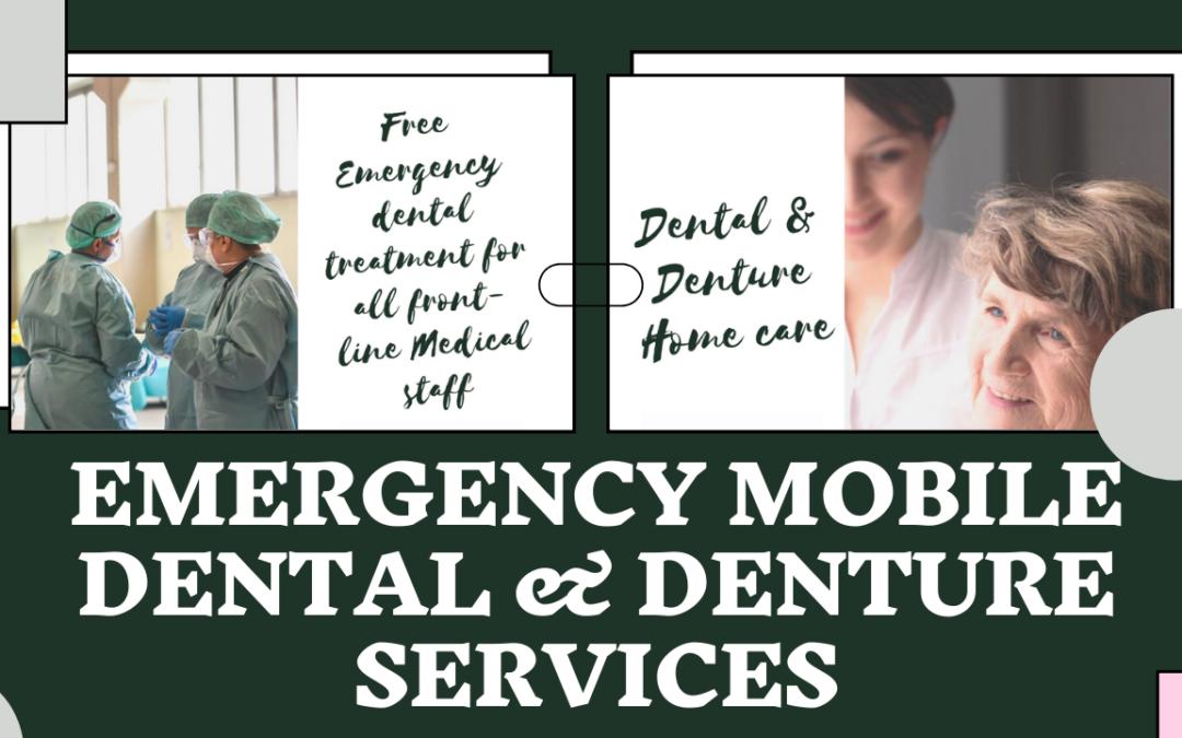 Emergency Mobile Dental & Denture Services