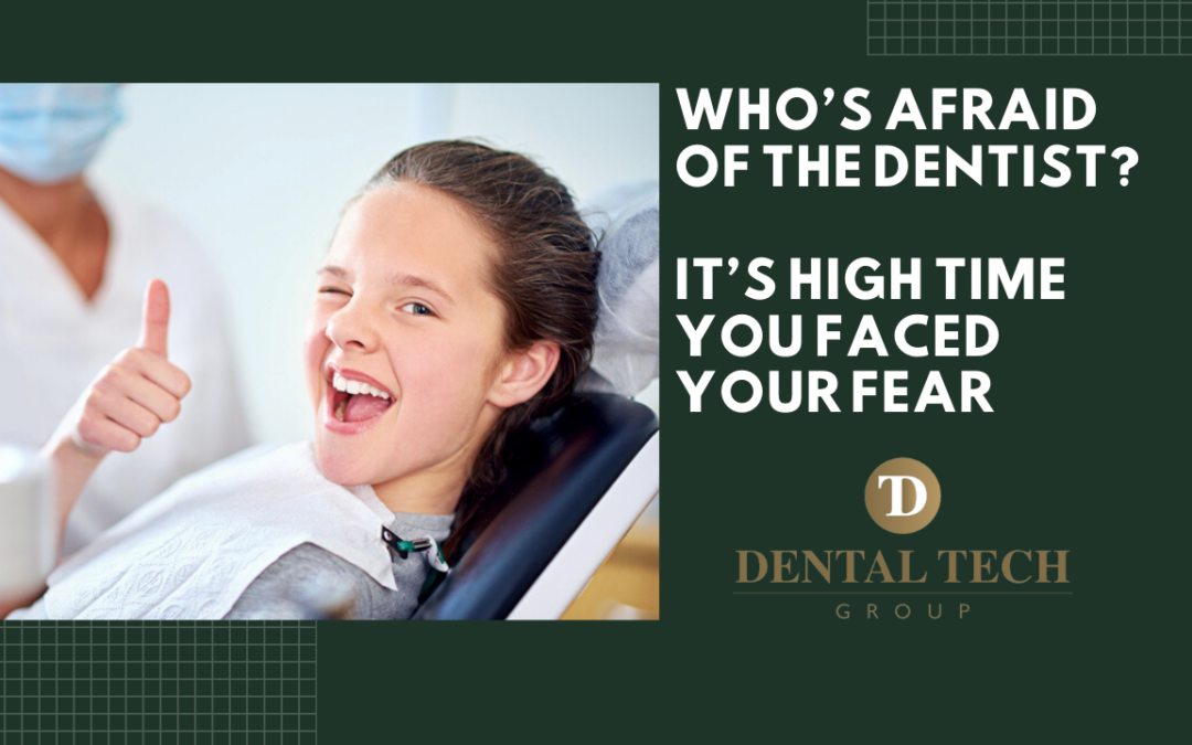 Who's Afraid Of The Dentist?