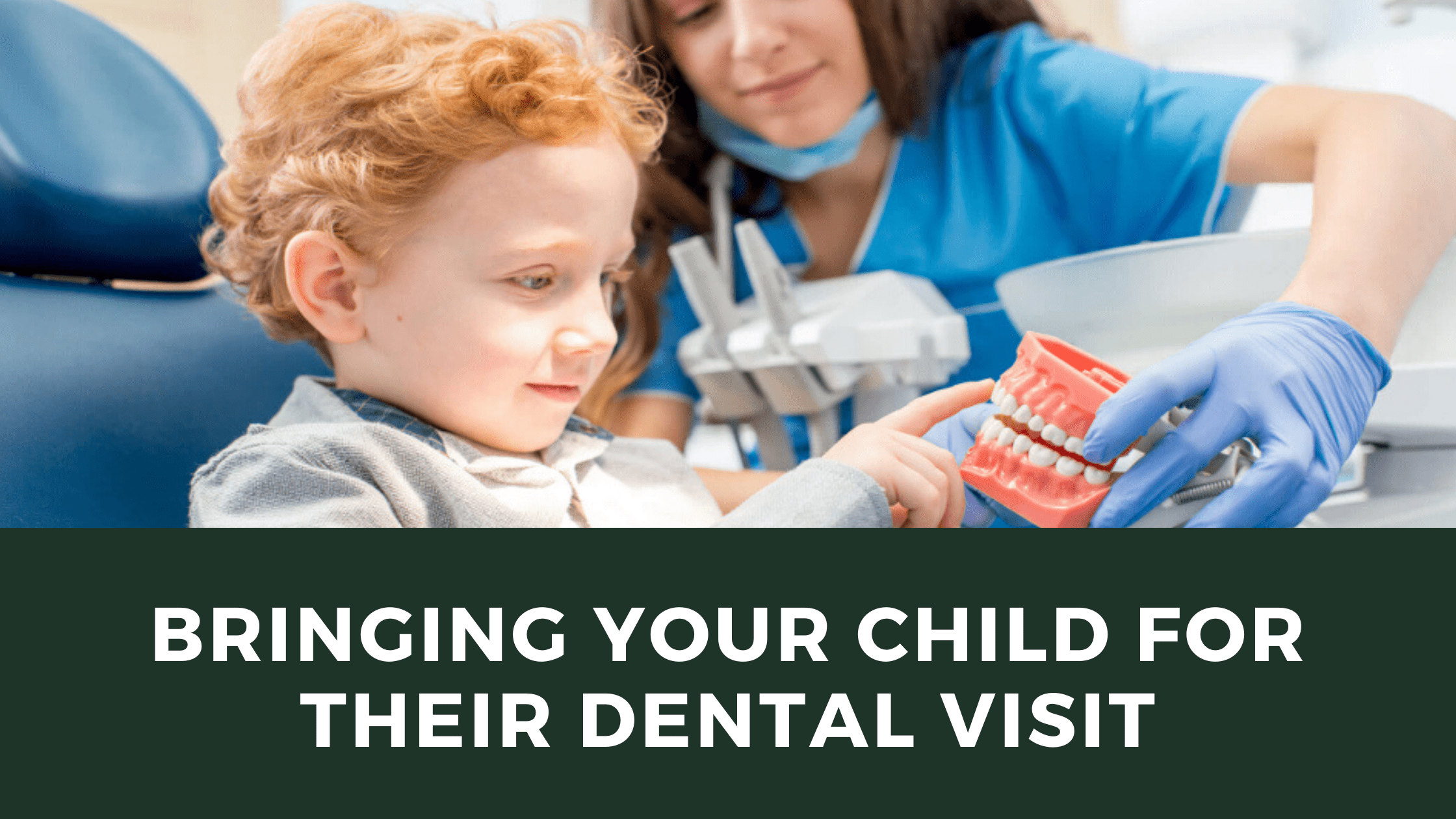 Going with your kid to the dentist (1)