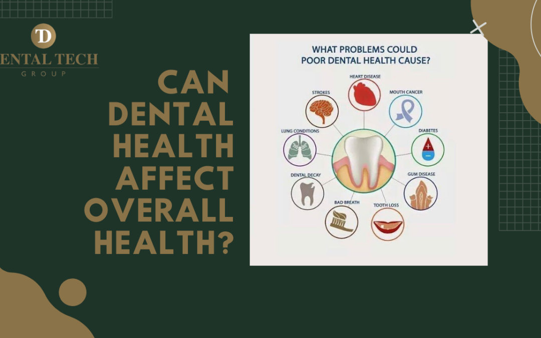6 Ways Dental Health Can Affect Overall Health