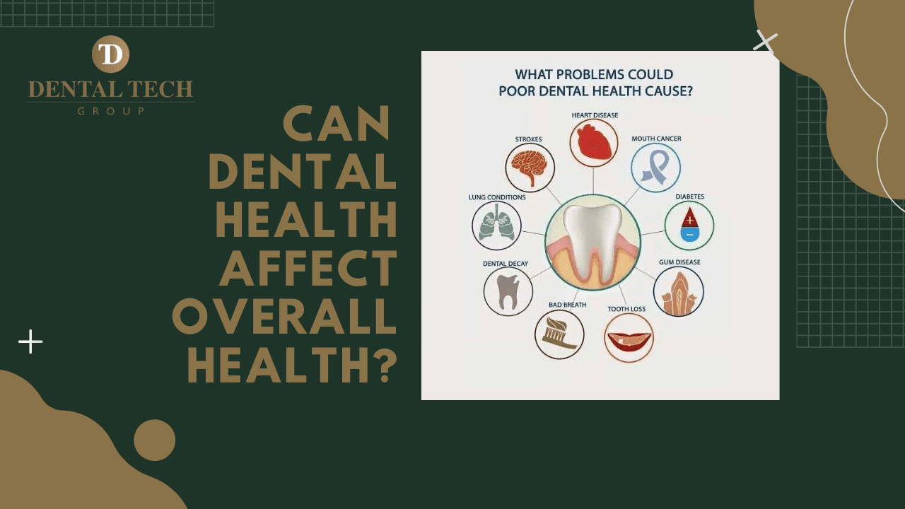 Can dental Health affect overall health_