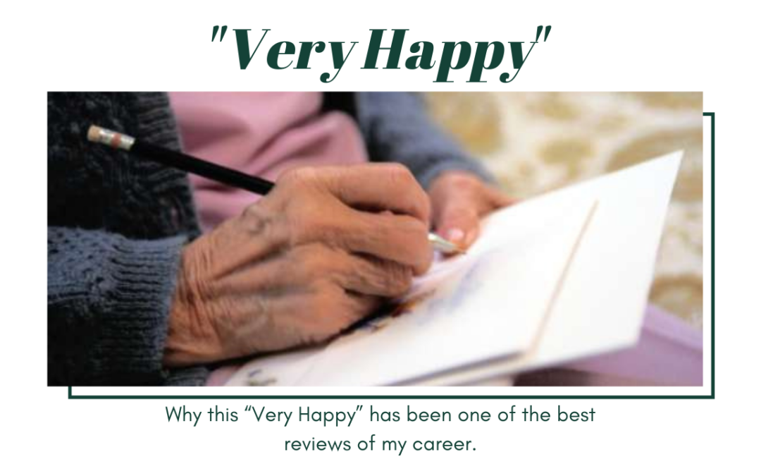 """Why this """"Very Happy"""" has been one of the best reviews of my career"""