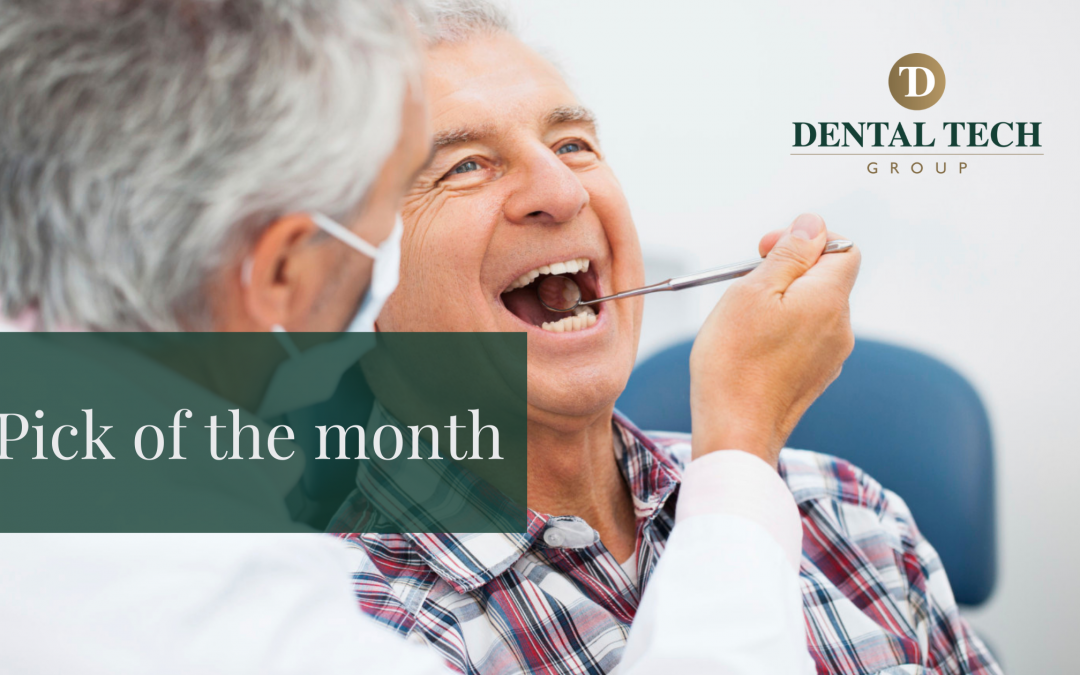 Pick of the Month – 3D dentures
