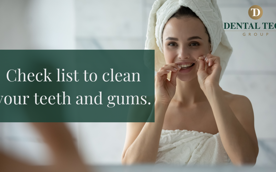 Checklist to clean your teeth and gum.